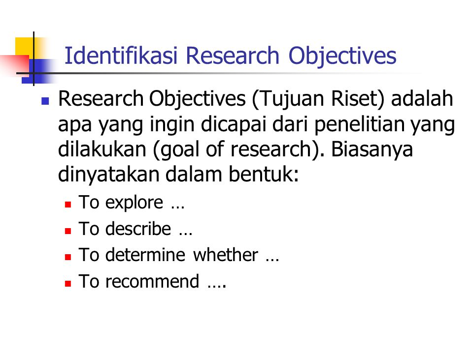 Identifikasi Research Objectives