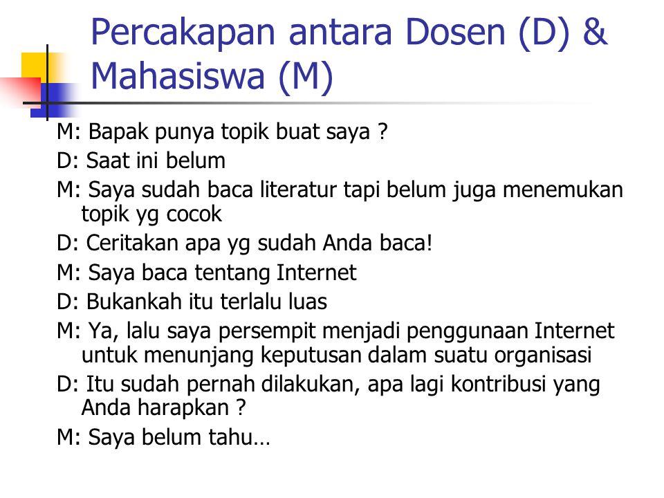 Percakapan antara Dosen (D) & Mahasiswa (M)