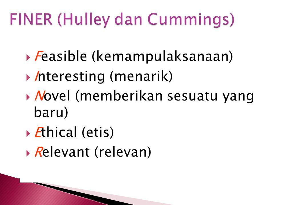 FINER (Hulley dan Cummings)