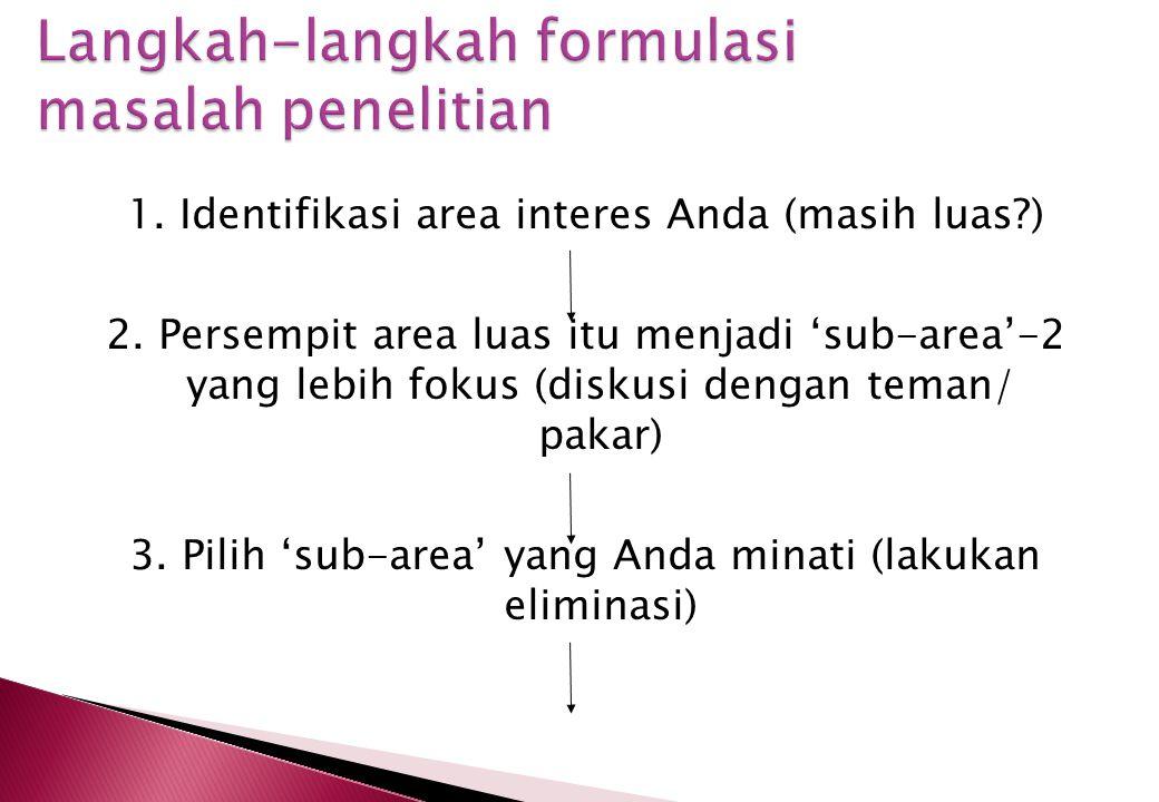 Langkah-langkah formulasi masalah penelitian