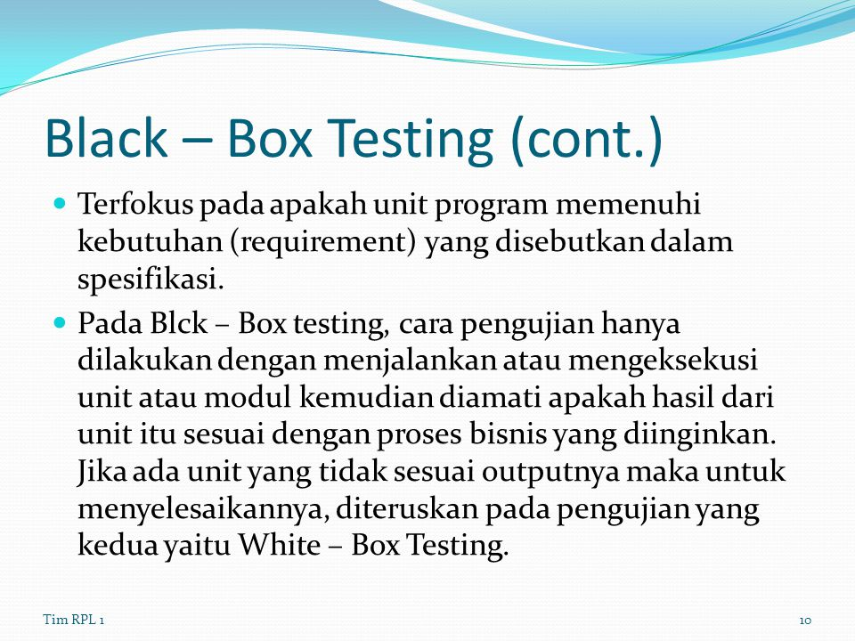 Black – Box Testing (cont.)