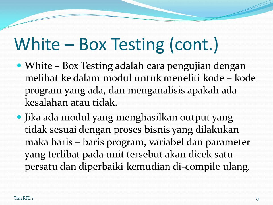 White – Box Testing (cont.)