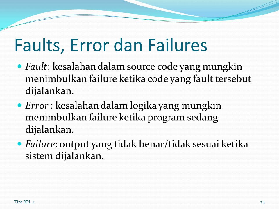 Faults, Error dan Failures