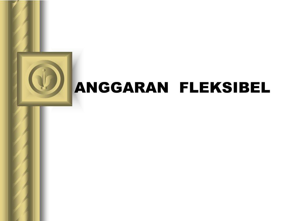 ANGGARAN FLEKSIBEL