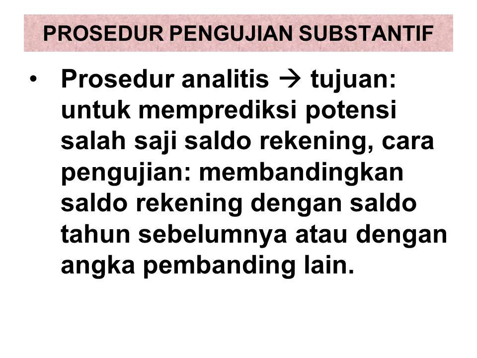 PROSEDUR PENGUJIAN SUBSTANTIF