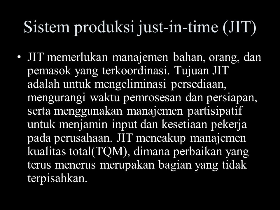 Sistem produksi just-in-time (JIT)