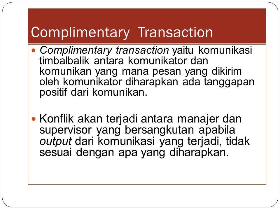 Complimentary Transaction