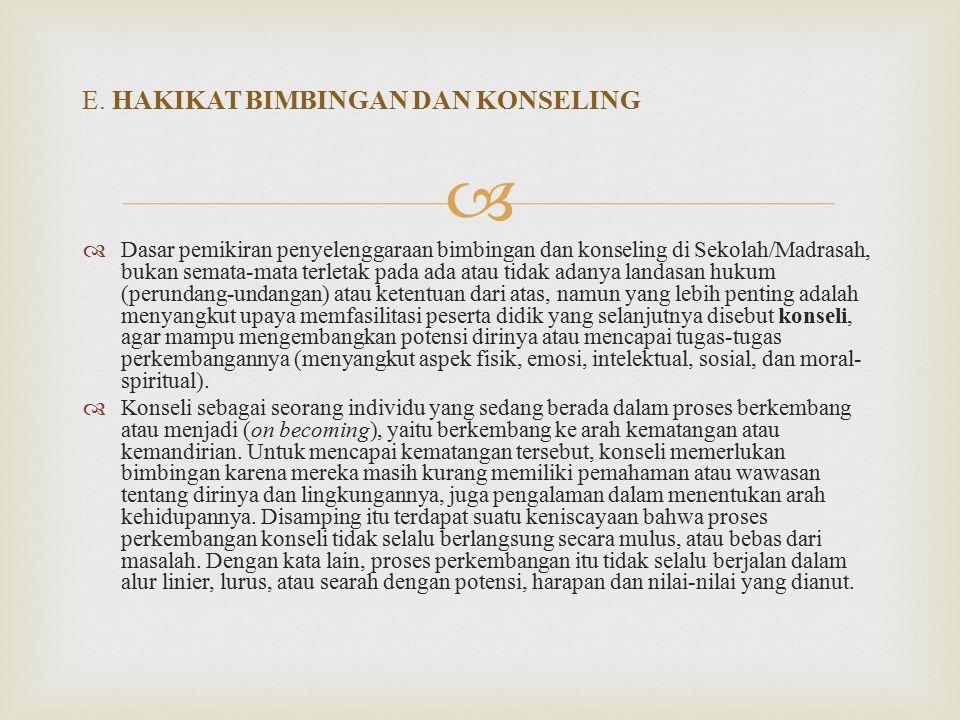 E. HAKIKAT BIMBINGAN DAN KONSELING