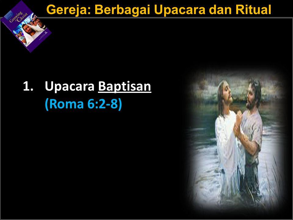 Gereja: Berbagai Upacara dan Ritual