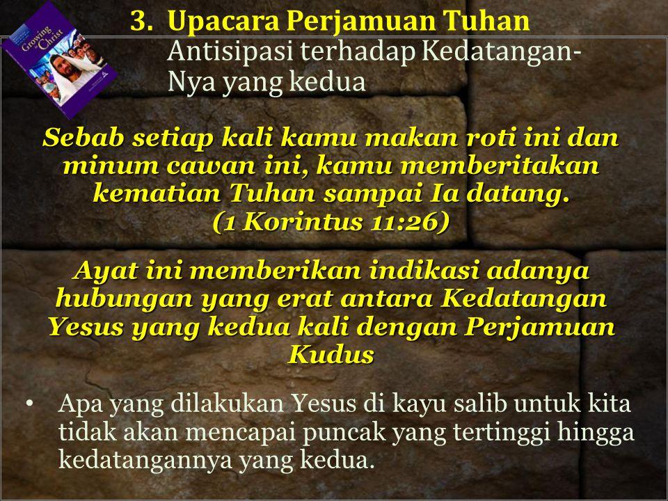 3. Upacara Perjamuan Tuhan