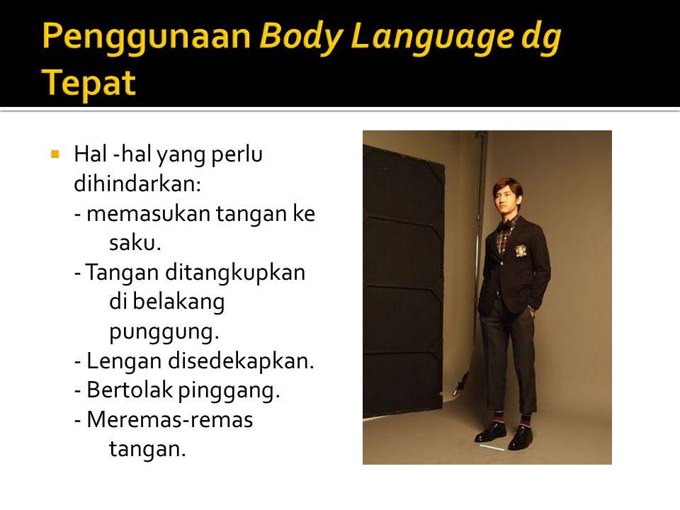 Penggunaan Body Language dg Tepat