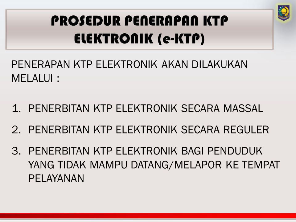 PROSEDUR PENERAPAN KTP ELEKTRONIK (e-KTP)