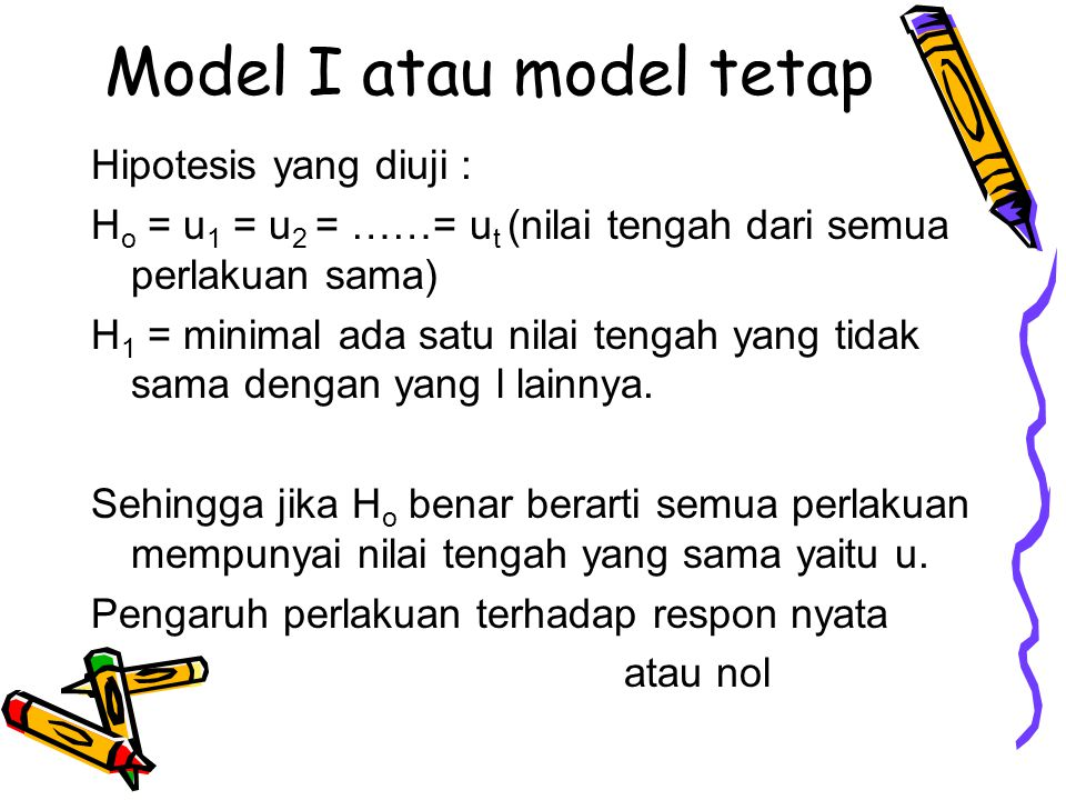 Model I atau model tetap