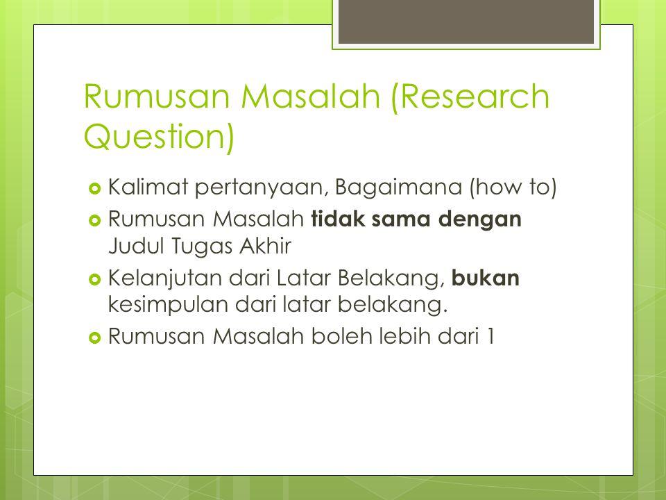 Rumusan Masalah (Research Question)