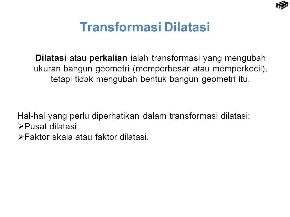 Transformasi Dilatasi