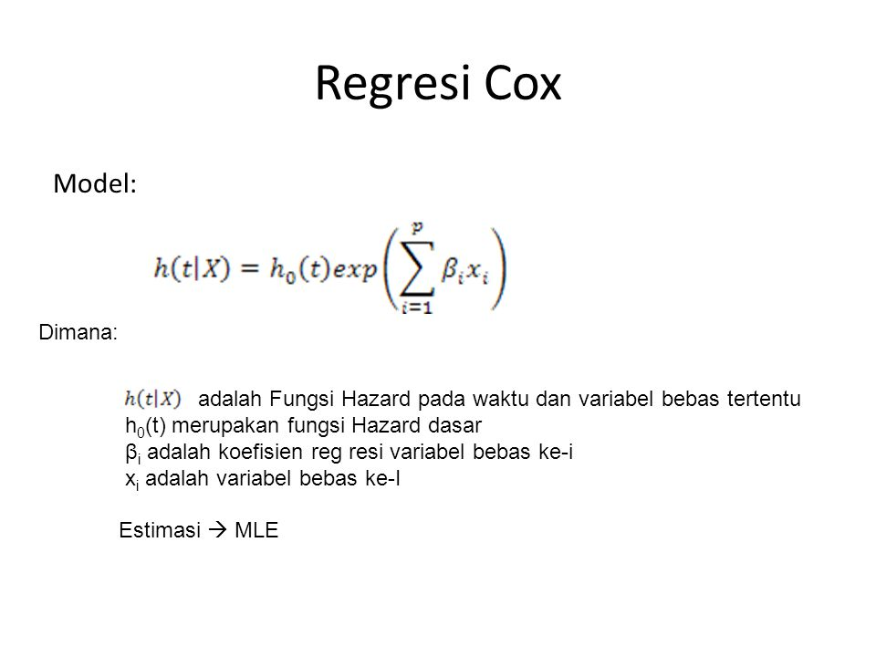 Regresi Cox Model: Dimana: