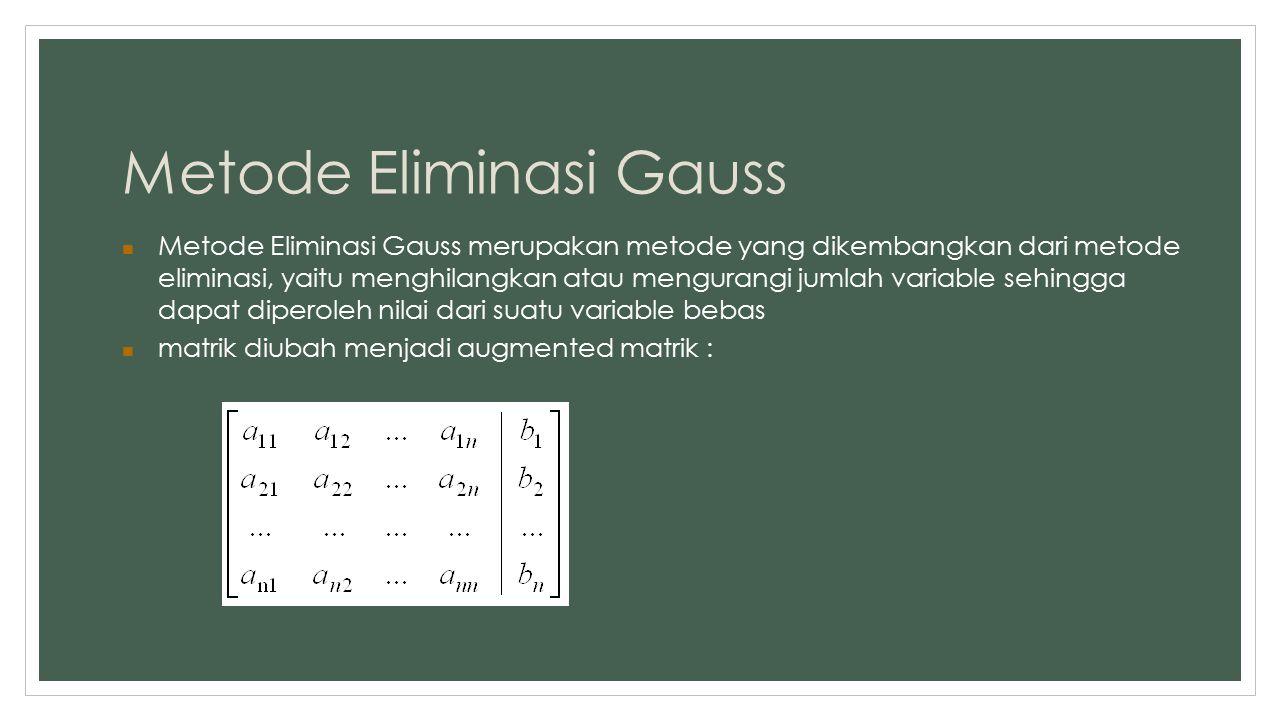 Metode Eliminasi Gauss