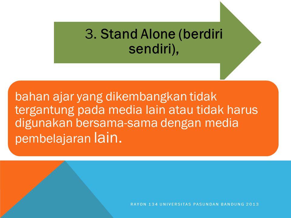3. Stand Alone (berdiri sendiri),