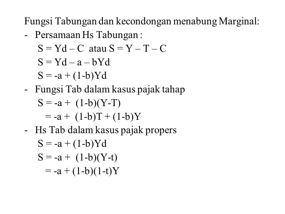 Fungsi Tabungan dan kecondongan menabung Marginal: