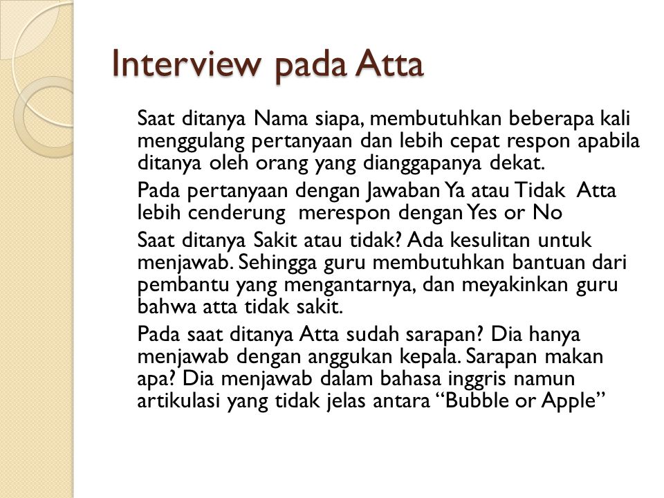 Interview pada Atta