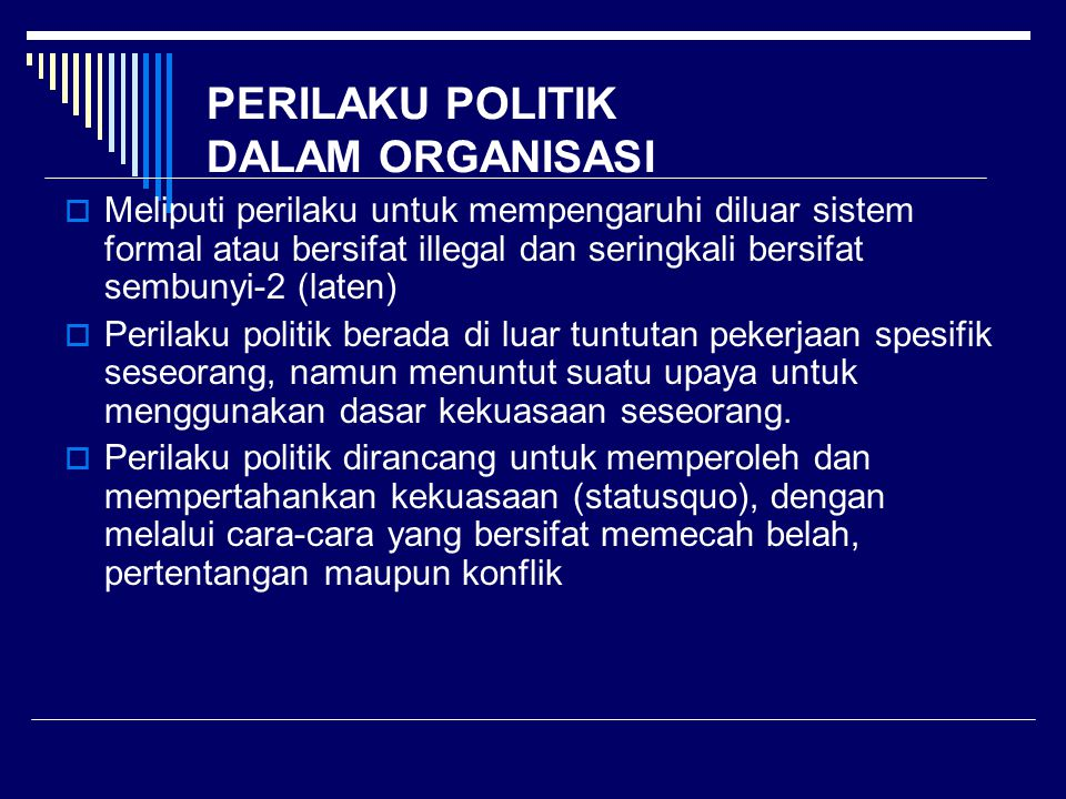 PERILAKU POLITIK DALAM ORGANISASI