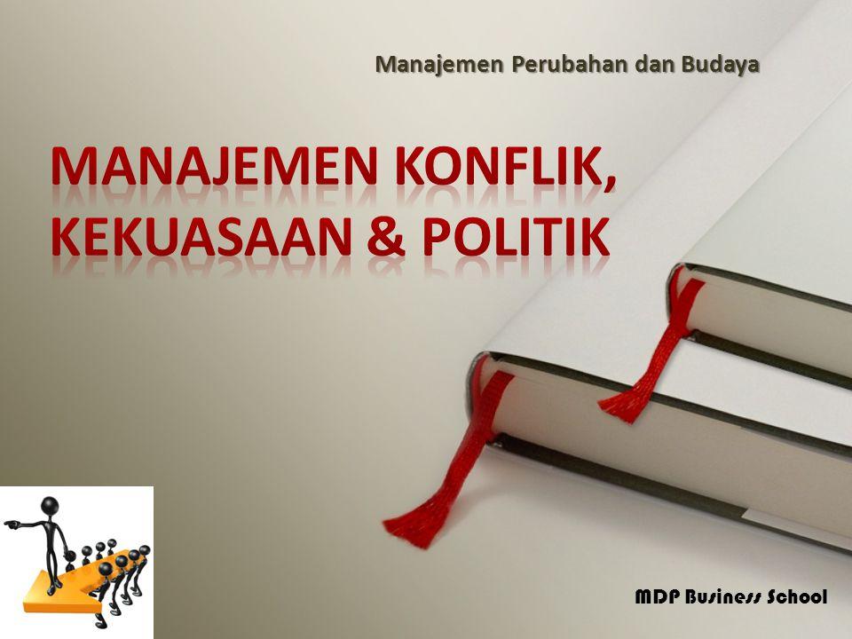 MANAJEMEN KONFLIK, KEKUASAAN & POLITIK