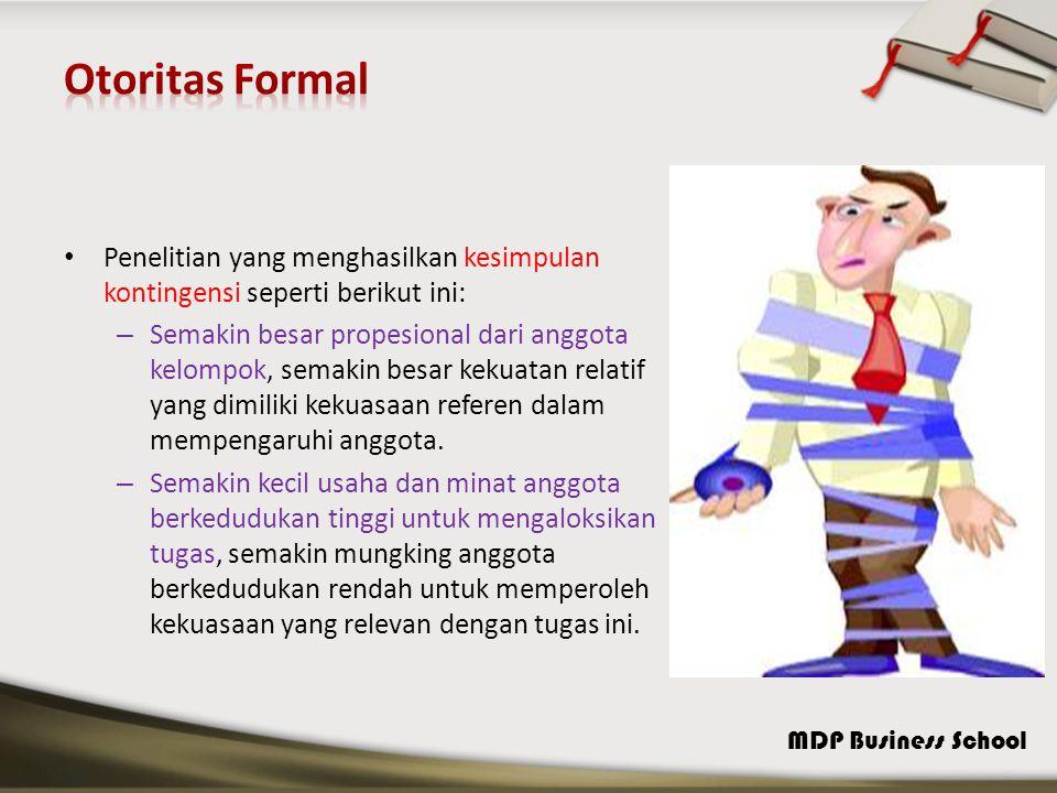 Otoritas Formal Penelitian yang menghasilkan kesimpulan kontingensi seperti berikut ini: