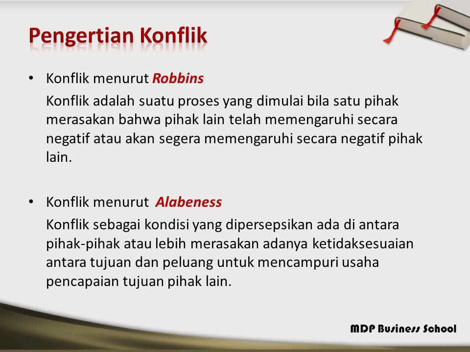 Pengertian Konflik Konflik menurut Robbins