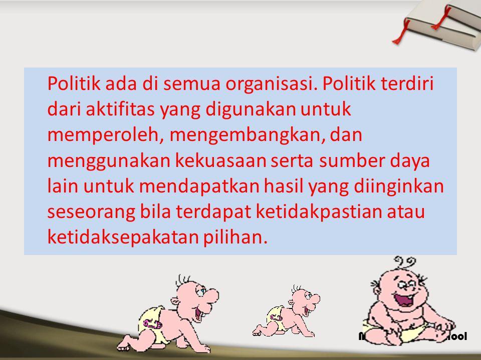 Politik ada di semua organisasi