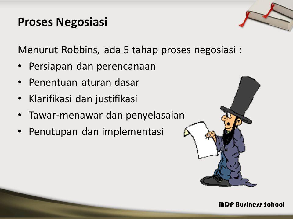 Proses Negosiasi Menurut Robbins, ada 5 tahap proses negosiasi :