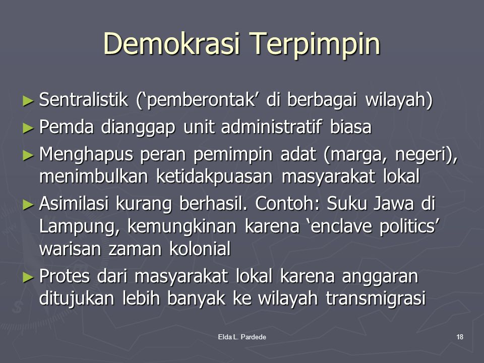 Demokrasi Terpimpin Sentralistik ('pemberontak' di berbagai wilayah)