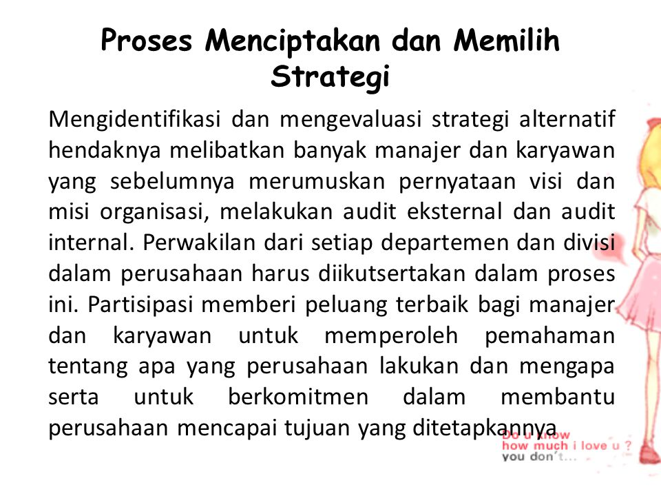Proses Menciptakan dan Memilih Strategi