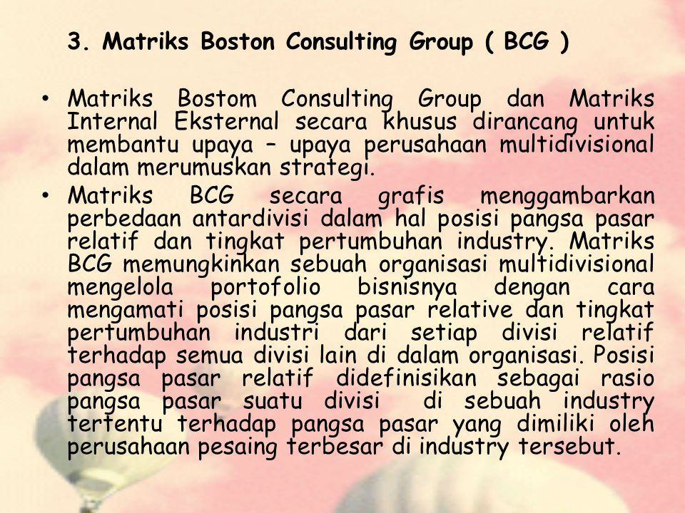 3. Matriks Boston Consulting Group ( BCG )