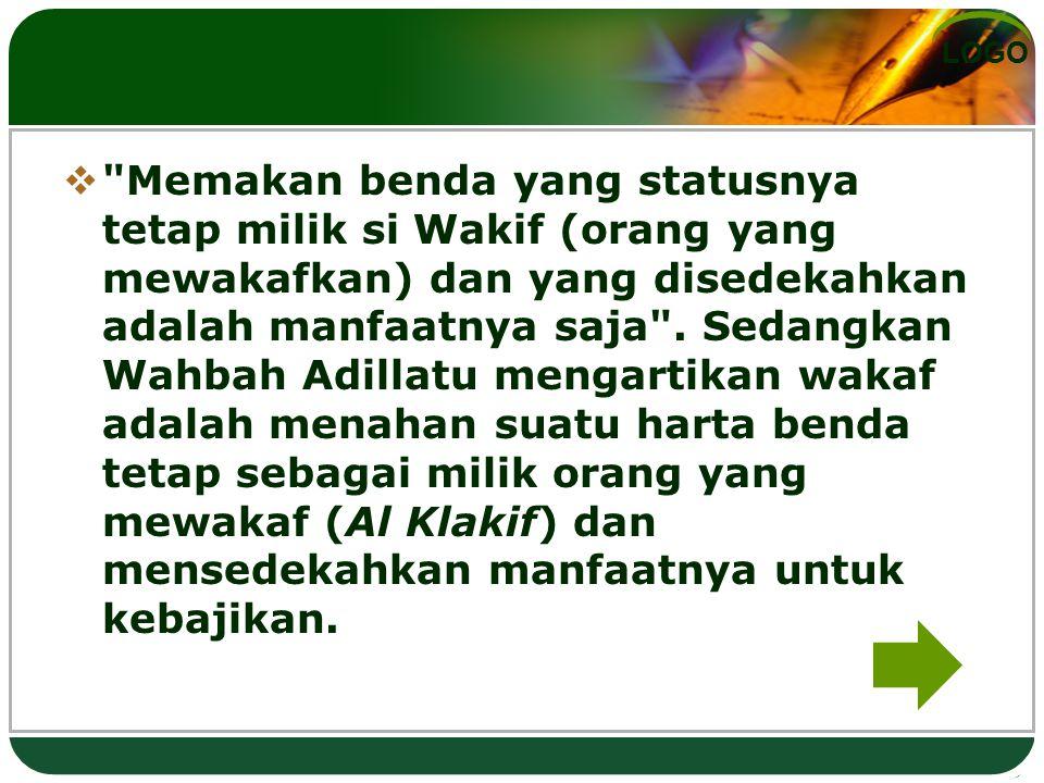Memakan benda yang statusnya tetap milik si Wakif (orang yang mewakafkan) dan yang disedekahkan adalah manfaatnya saja .