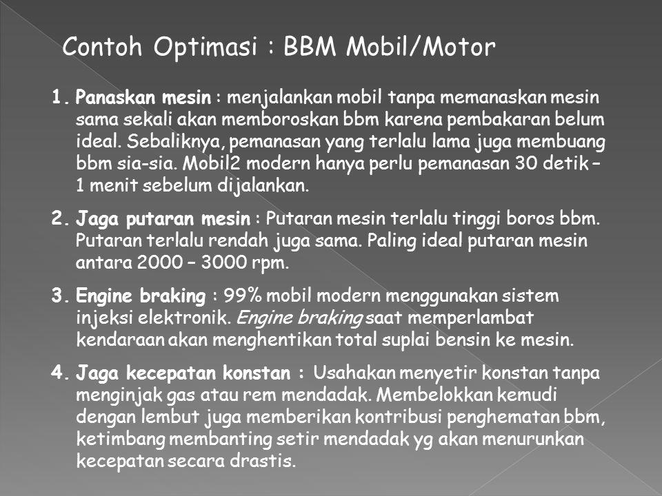 Contoh Optimasi : BBM Mobil/Motor