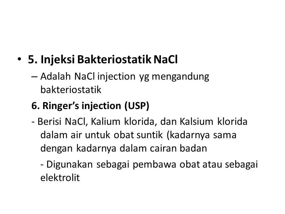 5. Injeksi Bakteriostatik NaCl