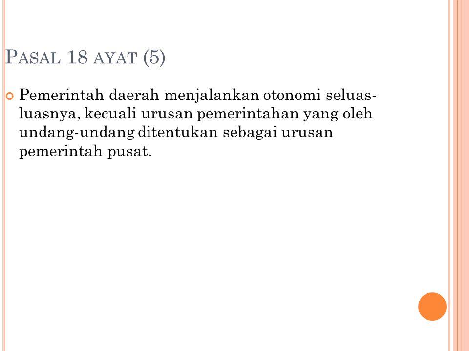 Pasal 18 ayat (5)