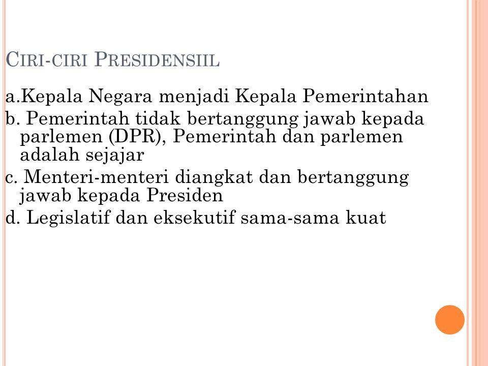 Ciri-ciri Presidensiil