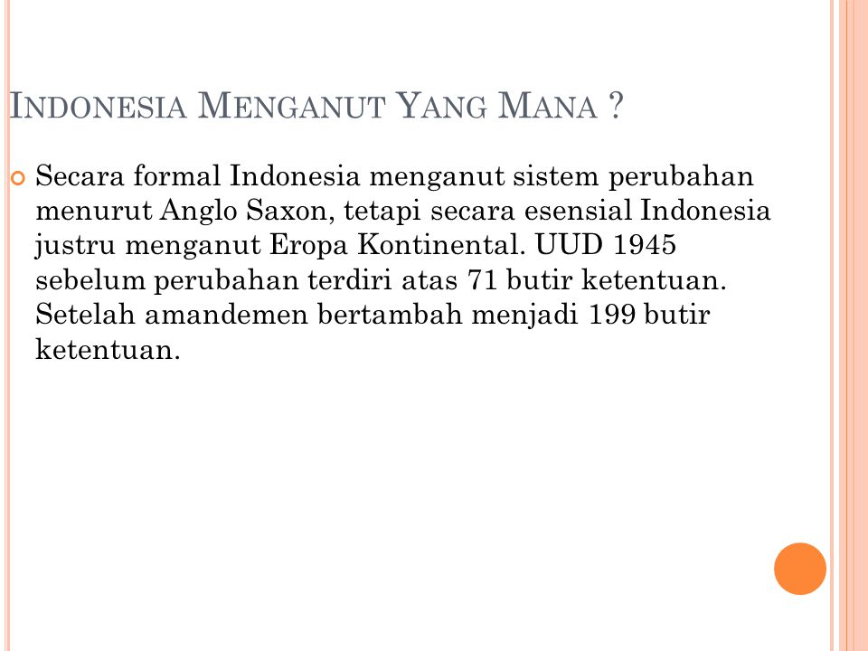 Indonesia Menganut Yang Mana