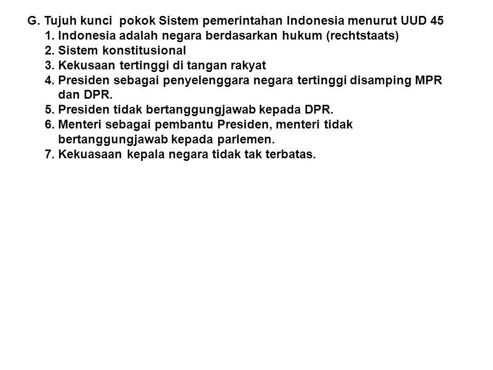 G. Tujuh kunci pokok Sistem pemerintahan Indonesia menurut UUD 45