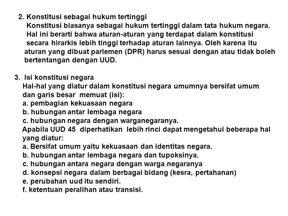 2. Konstitusi sebagai hukum tertinggi