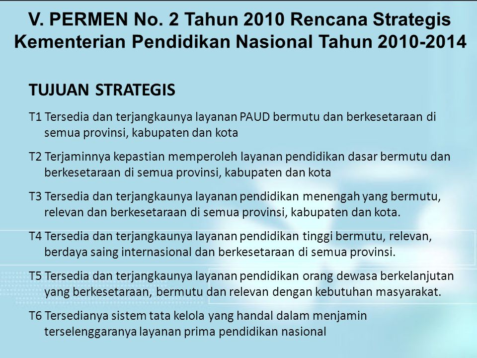 V. PERMEN No. 2 Tahun 2010 Rencana Strategis