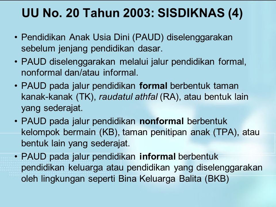UU No. 20 Tahun 2003: SISDIKNAS (4)