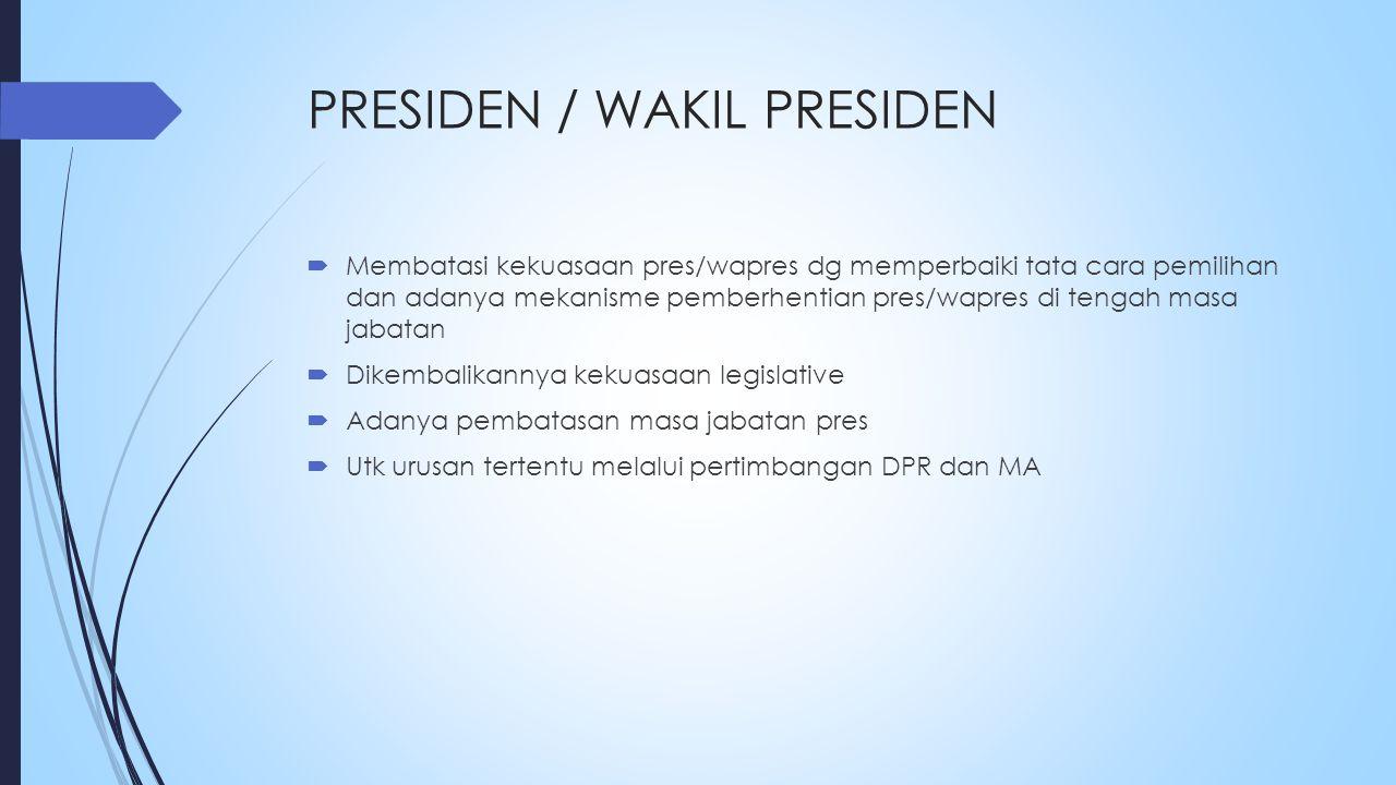 PRESIDEN / WAKIL PRESIDEN