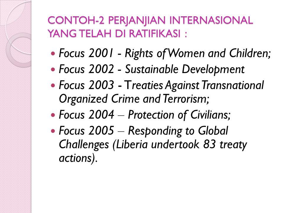 CONTOH-2 PERJANJIAN INTERNASIONAL YANG TELAH DI RATIFIKASI :