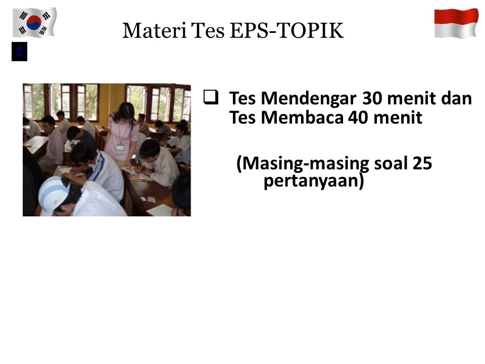 Materi Tes EPS-TOPIK Tes Mendengar 30 menit dan Tes Membaca 40 menit