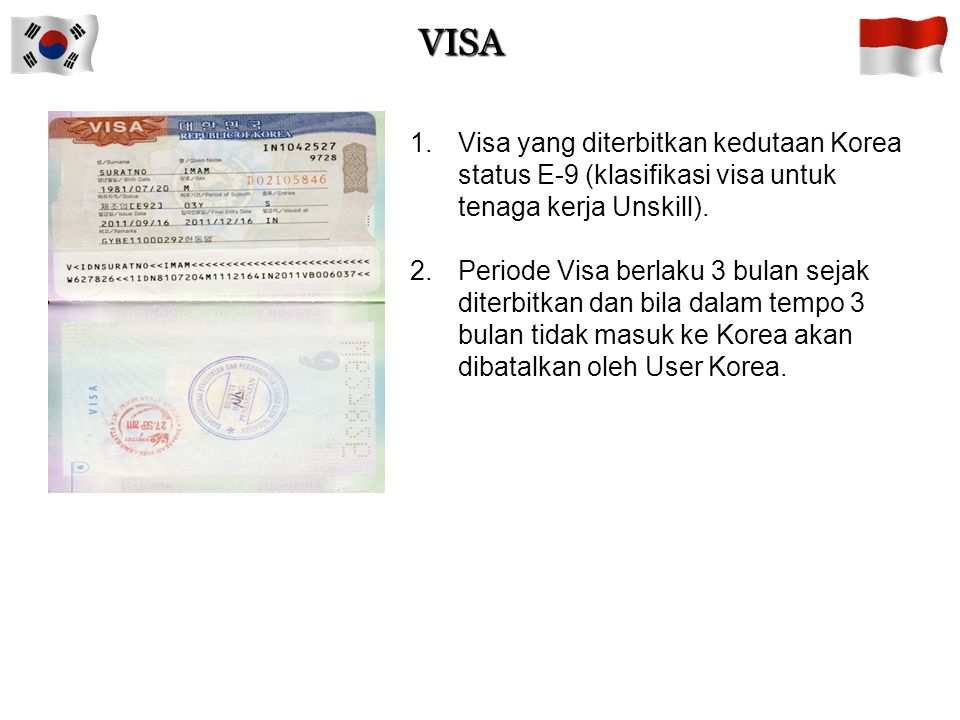 VISA Visa yang diterbitkan kedutaan Korea status E-9 (klasifikasi visa untuk tenaga kerja Unskill).