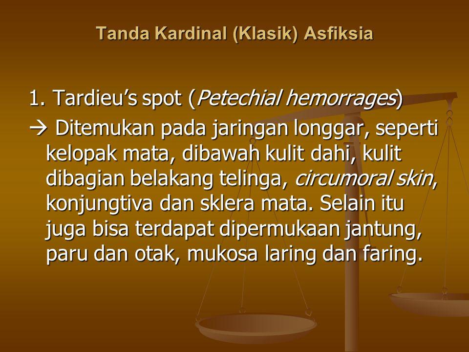 Tanda Kardinal (Klasik) Asfiksia