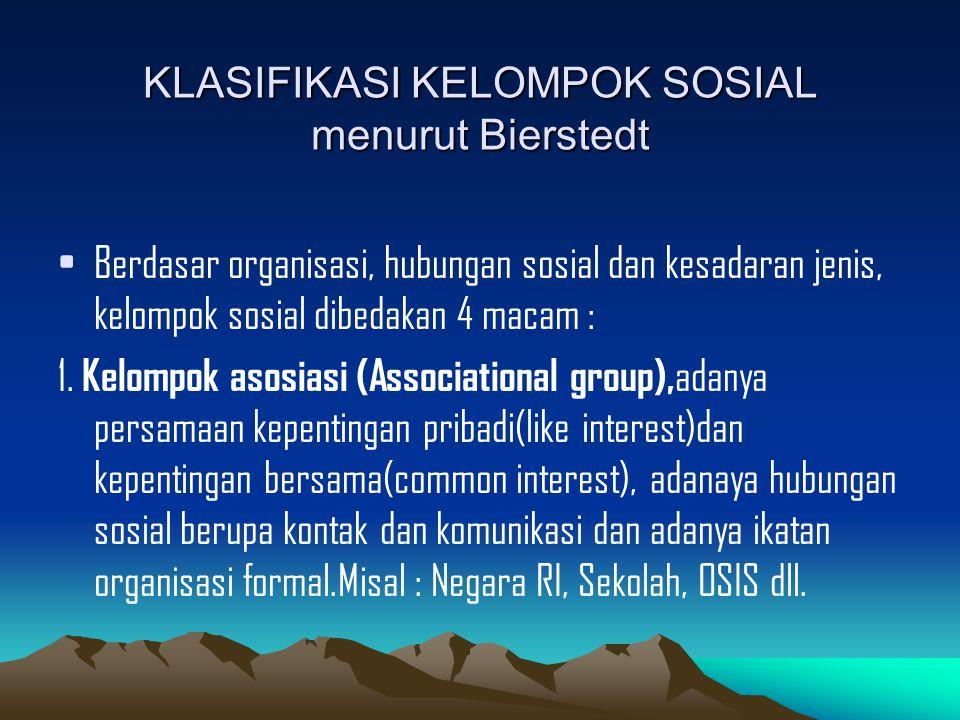 KLASIFIKASI KELOMPOK SOSIAL menurut Bierstedt