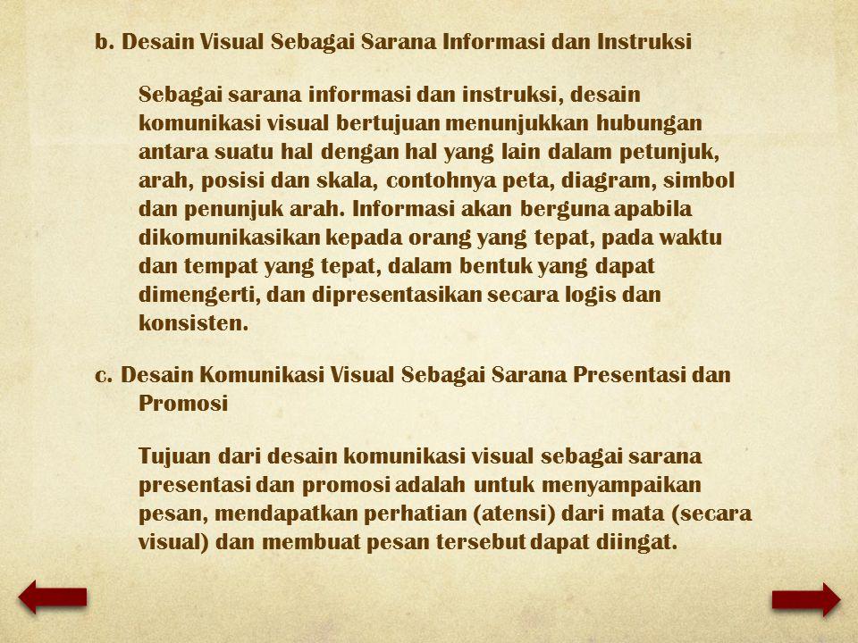 b. Desain Visual Sebagai Sarana Informasi dan Instruksi